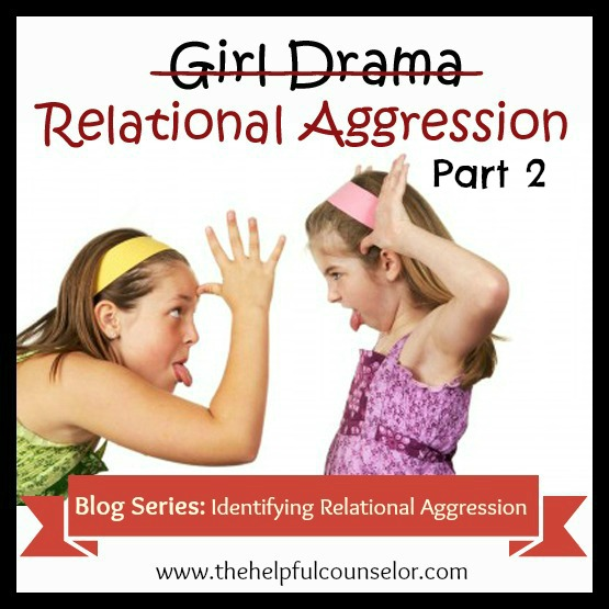 Bullying Relational Aggression - Identifying relational aggression elementary counselor