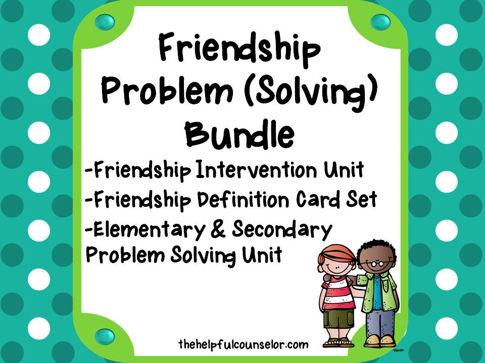 Friendship Skills - Social Skills - Problem solving