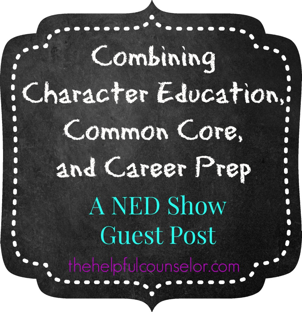 Common Core Character Education Career Prep