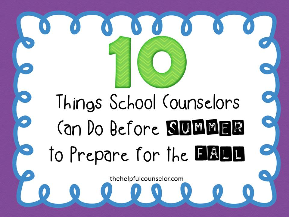 School Counselor end of the year activities
