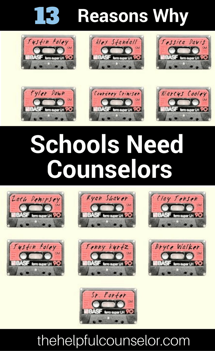 13 Reasons Why Schools Need Counselorsn