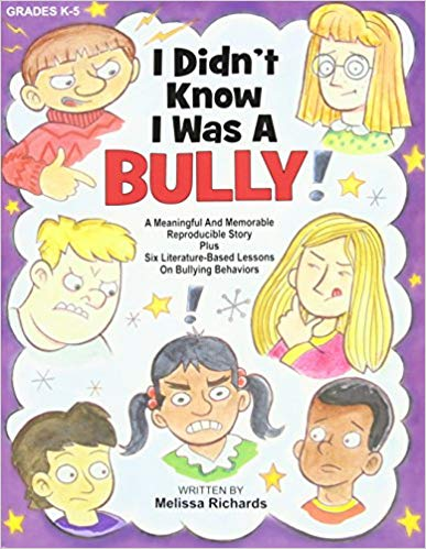 I didn't know I was a bully - story and activity book for relational aggression
