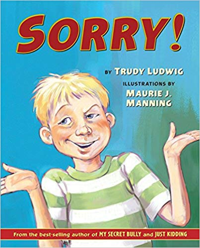 Sorry by Trudy Ludwig