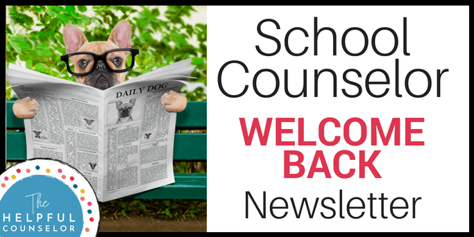School Counselor Welcome Back Newsletter