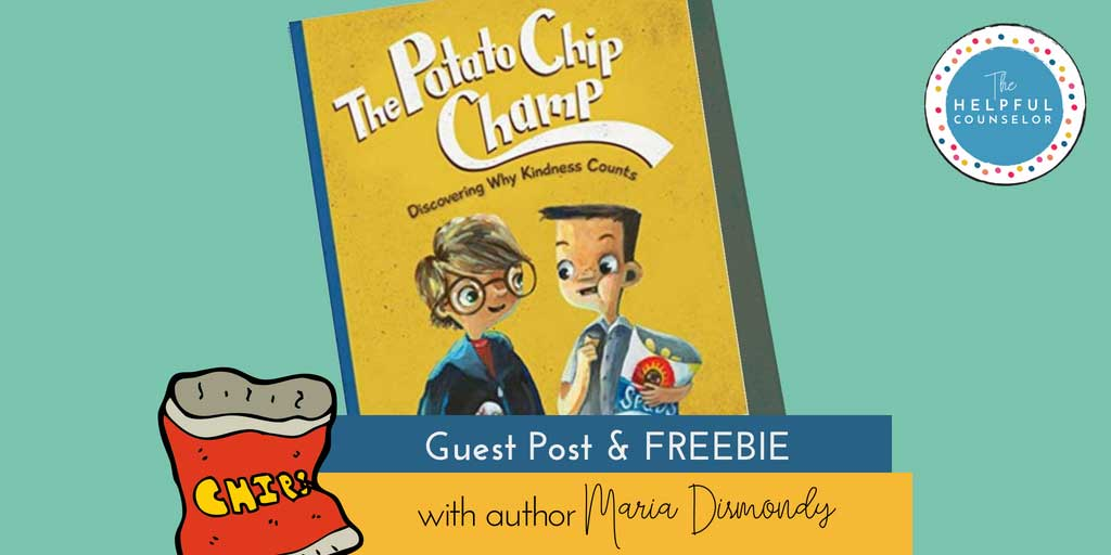 Potato Chip Champ free kindness download to go with the book