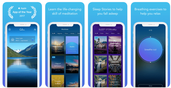 Calm App is great for developing coping skills