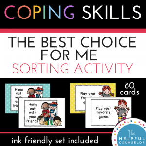 18 coping skills strategies for children and teens \u2022coping skill best choice for me cards