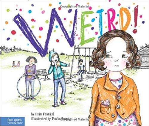 Weird! by Erin Frankel